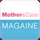 Mother & Care Magazine